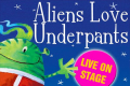 Aliens Love Underpants Tickets - London