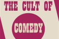 The Cult of Comedy Tickets - London