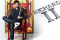 Richard II Tickets - Off-West End