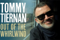 Tommy Tiernan - Out of the Whirlwind Tickets - Cardiff