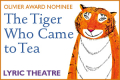 The Tiger Who Came to Tea Tickets - London