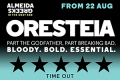 Oresteia Tickets - London