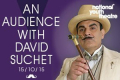 An Audience with David Suchet Tickets - London