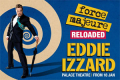 Eddie Izzard - Force Majeure: Reloaded Tickets - London