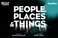 People, Places and Things Tickets - London