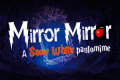Mirror Mirror: A Snow White Pantomime Tickets - Off-West End