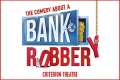 The Comedy About a Bank Robbery Tickets - London
