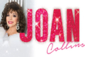 Joan Collins - Unscripted Tickets - London