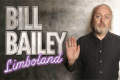 Bill Bailey - Limboland Tickets - London