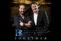 Michael Ball and Alfie Boe - The Together Tour Tickets - London