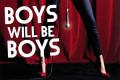 Boys Will Be Boys Tickets - London