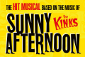 Sunny Afternoon Tickets - Liverpool