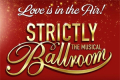 Strictly Ballroom - The Musical Tickets - Leeds
