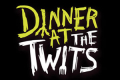 Dinner at the Twits Tickets - Inner London