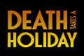 Death Takes a Holiday Tickets - Off-West End