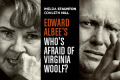 Who's Afraid of Virginia Woolf? Tickets - London