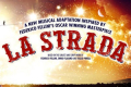 La Strada Tickets - London