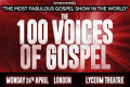 100 voices of Gospel Tickets - London