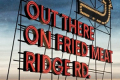 Out There on Fried Meat Ridge Rd. Tickets - London