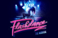 Flashdance the Musical Tickets - Sunderland