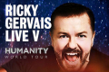 Ricky Gervais - Humanity Tickets - London