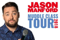 Jason Manford - Muddle Class Tickets - Scunthorpe