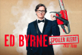 Ed Byrne - Spoiler Alert Tickets - Newcastle upon Tyne