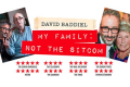 David Baddiel - My Family, Not the Sitcom Tickets - Peterborough