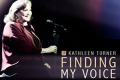 Kathleen Turner - Finding My Voice Tickets - Off-West End