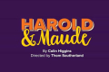 Harold and Maude Tickets - Off-West End