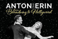 Anton and Erin - From Hollywood to Broadway Tickets - Off-West End