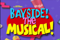 Bayside - The Saved By The Bell Musical Parody Tickets - Off-West End