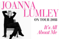 Joanna Lumley - It's All About Me Tickets - Leeds