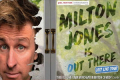 Milton Jones - Milton Jones is out there Tickets - Grimsby