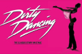 Dirty Dancing Tickets - Birmingham