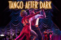 Tango After Dark Tickets - London