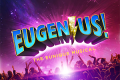 Eugenius! Tickets - Off-West End