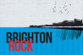 Brighton Rock Tickets - Newcastle upon Tyne