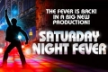 Saturday Night Fever Tickets - Liverpool