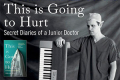 Adam Kay - This is Going to Hurt (Secret Diaries of a Junior Doctor) Tickets - London