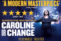 Caroline, or Change Tickets - London