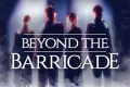 Beyond the Barricade Tickets - Birmingham