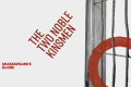 The Two Noble Kinsmen Tickets - Off-West End