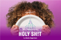 Holy Sh!t Tickets - Off-West End