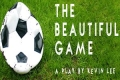 The Beautiful Game Tickets - Off-West End