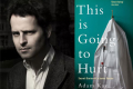 Adam Kay - This is Going to Hurt Tickets - London
