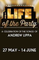The Life of the Party - A Celebration of the Songs of Andrew Lippa