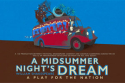 A Midsummer Night's Dream - A Play for the Nation