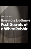 Psst! Secrets of a White Rabbit Tickets - West End