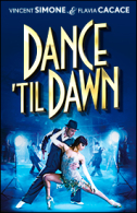 Dance 'til Dawn Tickets - West End
